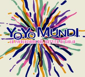YO_YO_MUNDI-LA_RIVOLUZIONE